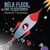 Rocket Science ~ Bela Fleck & The...