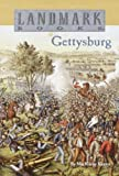 Gettysburg (Turtleback School & Library Binding Edition) (Landmark Books) (0613050509) by Kantor, MacKinlay