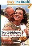 Typ-2-Diabetes: Heilung ist m�glich:...