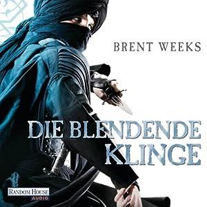 Die blendende Klinge (Die Licht-Saga 2) Audiobook