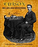 Edison His Life And Inventions