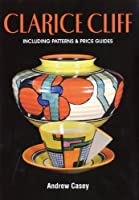 Clarice Cliff: A Price Guide