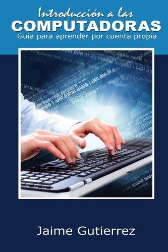 Introducción a las computadoras (Colección Supérate) (Volume 4) (Spanish Edition)