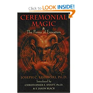 Amazon.com: Ceremonial Magic & the Power of Evocation ...