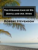 Image of The Strange Case of Dr. Jekyll and Mr. Hyde (Annotated)