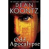 Odd Apocalypse: An Odd Thomas Novel ~ Dean Koontz
