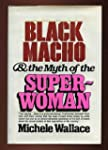 Black Macho and the Myth of the Super...