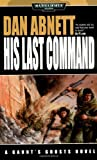 His Last Command (1844162397) by Abnett, Dan