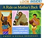 Ride On Mother's Back: A Day of Baby...