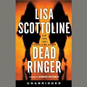 Dead Ringer | [Lisa Scottoline]