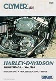 Clymer Harley-Davidson Shovelheads 66-84: Service, Repair, Maintenance: Clymer Workshop Manual