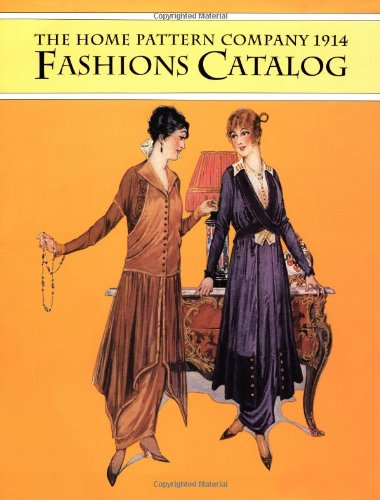 The Home Pattern Company 1914 Fashions Catalog