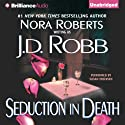 Seduction in Death: In Death, Book 13 (       UNABRIDGED) by J. D. Robb Narrated by Susan Ericksen