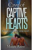 Cave of Captive Hearts