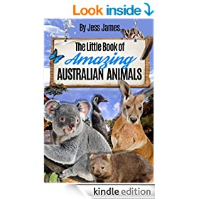 The Little Book of Amazing Australian Animals (The Little Book of Amazing Animals 2)