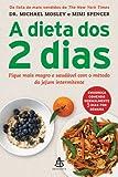 A Dieta dos 2 Dias - The Fast Diet (Em Portugues do Brasil)
