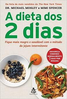 Dieta dos 2 Dias - The Fast Diet (Em Portugues do Brasil): Michael