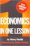 Economics in One Lesson: 50th Anniversary Edition (0930073193) by Hazlitt, Henry