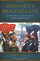 Midnight's Descendants: A History of South Asia since Partition