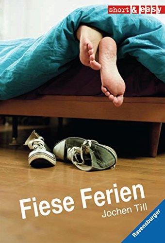 Fiese Ferien (Short & Easy)