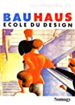 Encyclop�die du Bauhaus, �cole du d�sign