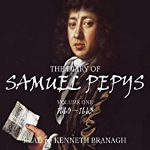 The Diary of Samuel Pepys, Volume 1, 1660-1663 Audiobook by Samuel Pepys Narrated by Kenneth Branagh
