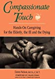 img - for Compassionate Touch by Dawn Nelson (1993) Paperback book / textbook / text book