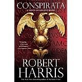Conspirata: A Novel of Ancient Rome ~ Robert Harris