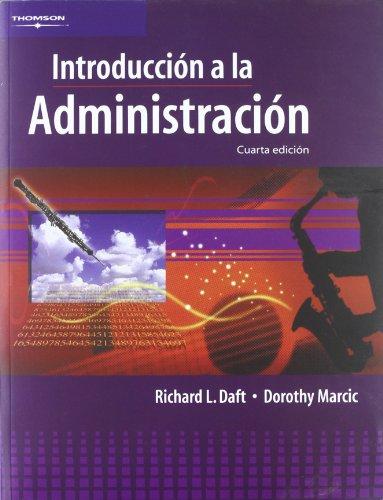 Introduccion a la administracion/ Introduction to Administration (Spanish Edition)