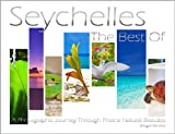 img - for Seychelles - The Best of: A Photographic Journey Through Pristine Natural Beauties book / textbook / text book