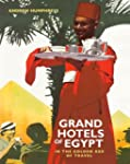 Grand Hotels of Egypt: In the Golden...