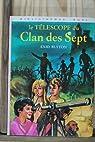 Le télescope du clan des sept par Enid