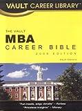 MBA Career Bible (Vault MBA Career Bible)