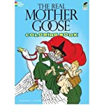 The Real Mother Goose Coloring Book The Real Mother Goose Coloring Book