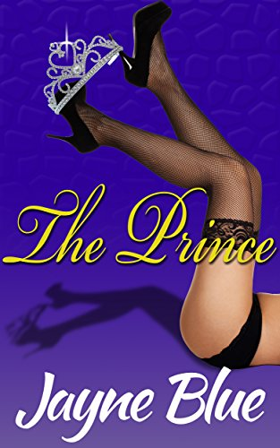 Jayne Blue - The Prince: An Erotic Suspense Novel (Call Girl, Inc. Book 5)