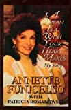 A Dream Is a Wish Your Heart Makes: My Story (0786202440) by Funicello, Annette