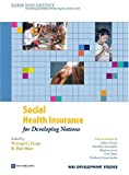 img - for Social Health Insurance for Developing Nations (WBI Development Studies) book / textbook / text book