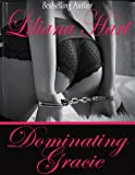 Dominating Gracie (Erotica)