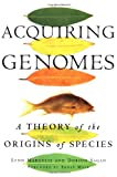 Acquiring Genomes: A Theory Of The Origins Of Species (0465043917) by Lynn Margulis
