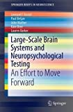 img - for Large-Scale Brain Systems and Neuropsychological Testing: An Effort to Move Forward (The Vertically Organized Brain in Theory and Practice) book / textbook / text book