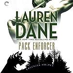 Pack Enforcer: Cascadia Wolves, Book 2 | Lauren Dane