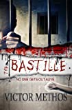 The Bastille - A Thriller (Mickey Parsons Mysteries)