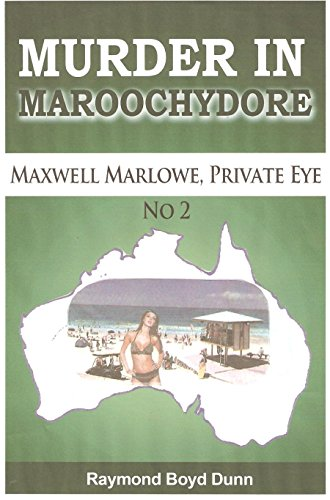 Book: Maxwell Marlowe, Private Eye. Murder In Maroochydore.