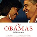 The Obamas (       UNABRIDGED) by Jodi Kantor Narrated by Robin Miles