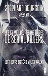 Les 13 meilleures histoires de Serial Killers par Bourgoin