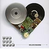 We Love Machine