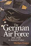 The German Air Force, 1933-1945: An Anatomy of Failure