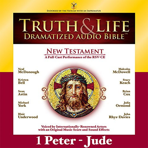 Truth and Life Dramatized Audio Bible New Testament: 1 and 2 Peter, 1, 2 and 3 John, and Jude