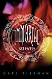 Immortal Beloved (Immortal Beloved (Cloth - Trilogy))
