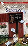 Sorrow on Sunday (Lois Meade Mystery Book 7)